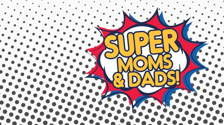 2018 Super Mom and Dad Winners