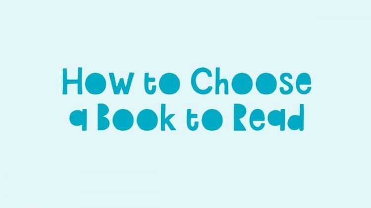 How to Choose a Book to Read