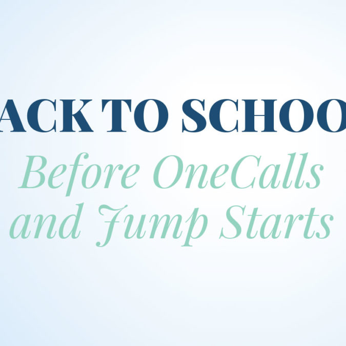 Back to School Before OneCalls and Jump Starts written on light blue background