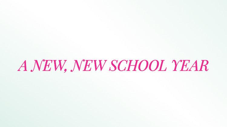 A New, New School Year