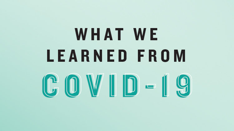 What We Learned From COIVD-19
